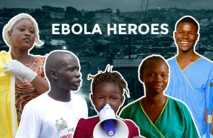 Ebola heroes
