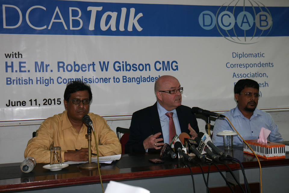 DCAB Talk 2015 with British High Commissioner to Bangladesh Robert W Gibson CMG at Bangladesh National Press Club.