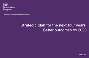 The Public Health England strategic plan for the next 4 years