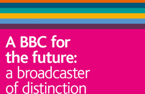 A BBC for the future: a broadcaster of distinction