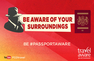 Read the 'Britons advised to be #PassportAware on their holidays' article