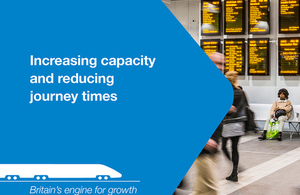 HS2: increasing capacity and reducing journey times.