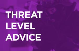 Threat level advice