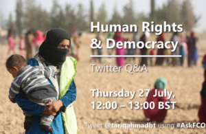 Human rights and democracy Twitter Q&A with Lord Ahmad
