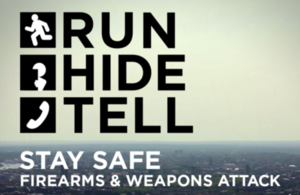 Run Hide Tell: Stay Safe - Firearms and Weapons Attack