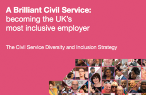 A Brilliant Civil Service: becoming the UK's most inclusive employer