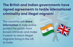 The British and Indian governments have made agreements to tackle international criminality and illegal migrants