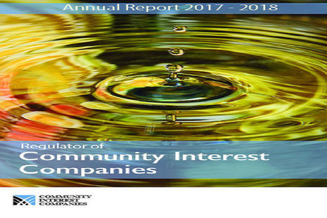 The Office of the Regulator of Community Interest Companies' annual report for 2017 to 2018.