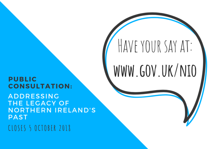 Addressing the Legacy of Northern Ireland's Past deadline extended to 5 October 2018