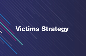 justice secretary unveils victims strategy gov uk