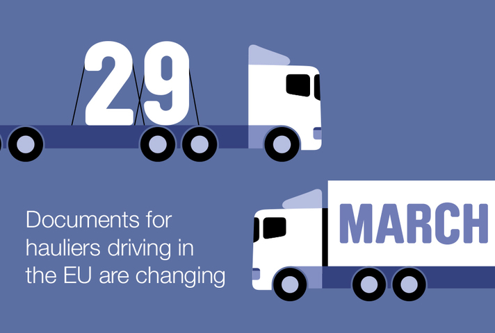 29 March 2019, documents for hauliers driving in the EU are changing.
