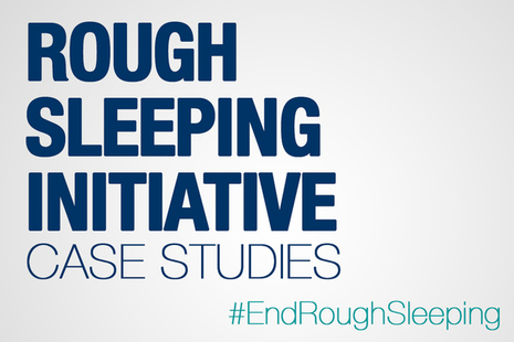 Rough sleeping intiative case studies #EndRoughSleeping