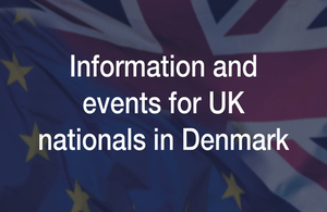 Information and events for British citizens in Denmark