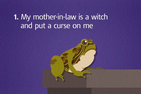 Image of frog with caption 'My mother-in-law is a witch and put a curse on me'.