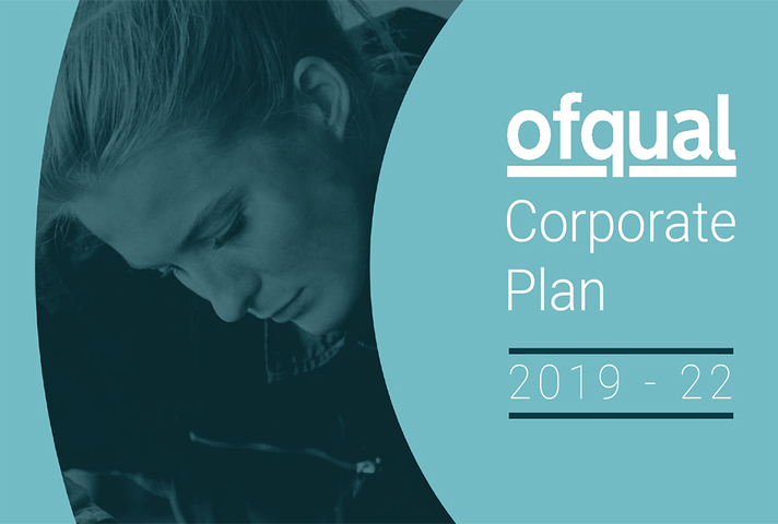Front page of Ofqual corporate plan for 2019 to 2022, featuring the period covered and an image of a lady at work