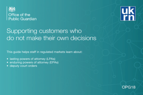 Supporting customers who do not make their own decisions