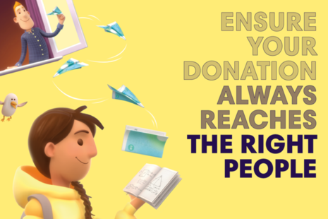 """A man giving money to a child who is holding a book, includes a message """"ensure your donation always reaches the right people""""."""
