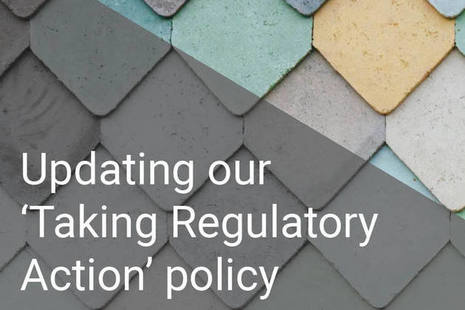 Updating our 'Taking Regulatory Action' policy