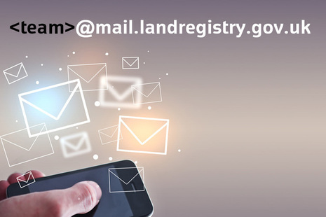 Envelope icons floating above a mobile phone and below the wording: '<team>@mail.landregistry.gov.uk'
