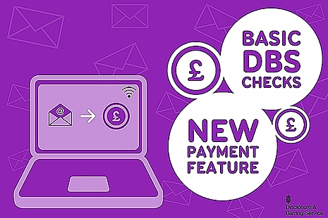 Graphic showing laptop, that says Basic DBS Checks, new payment feature.