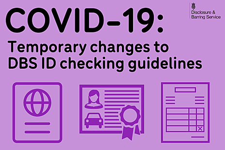 Graphic showing various forms of ID, reading 'temporary changes to DBS ID checking guidelines'.