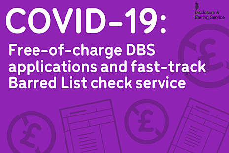 Graphic showing application form icons, with the text 'COVID-19: Free-of-charge DBS applications and fast-track Barred List check service'