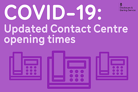 Graphic showing telephones, and text that reads 'COVID-19: Updated Contact Centre opening times'.