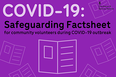 Graphic showing icons of leaflets, with the text 'Safeguarding Factsheet: Community volunteers during COVID-19 outbreak'.