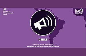 Travel advice for Chile