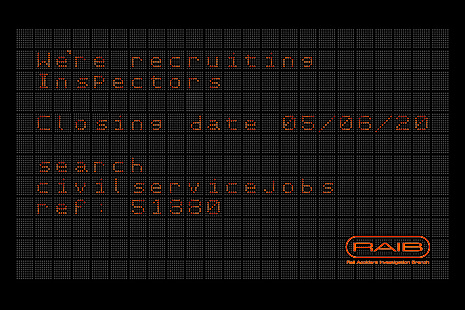 Orange and black dot matrix style departure board advertising RAIB Inspector vacancies with closing date of 05/06/20