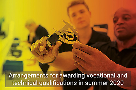 Arrangements for awarding vocational and technical qualifications in summer 2020