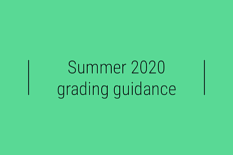 Summer 2020 grading guidance