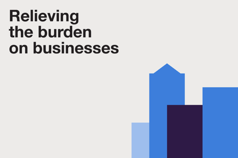 Relieving the burden on businesses.
