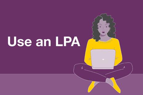 Use an LPA