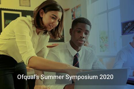 Ofqual's summer symposium 2020