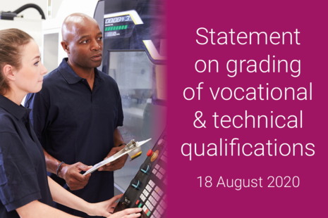 Statement on grading vocational and technical qualifications, 18 August 2020