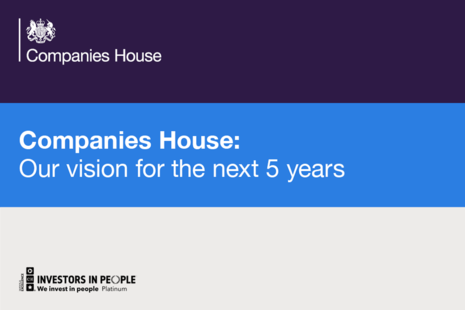 Companies House: Our vision for the next 5 years