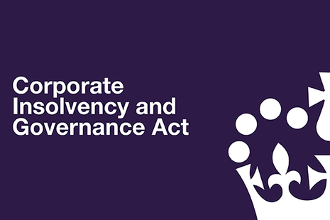Corporate Insolvency and Governance Bill in white text on a dark blue background with the crown logo.