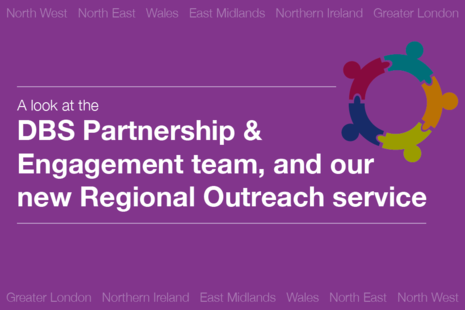 Image that reads 'A look at the Partnership and Engagement team, and our new Regional Outreach Service'