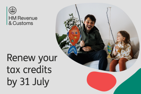 Renew your tax credits by 31 July