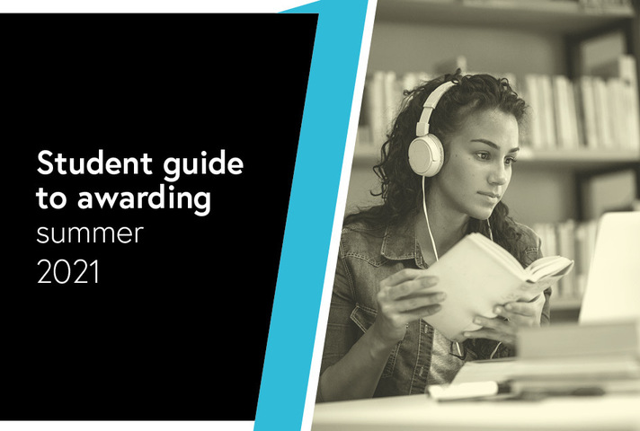 Student guide to awarding: summer 2021