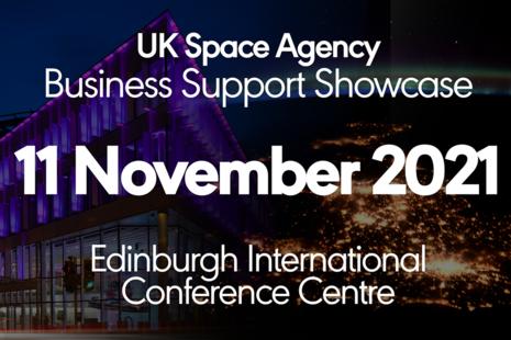UK Space Agency, Business Support Showcase, 11 November 2021, Edinburgh International Conference Centre