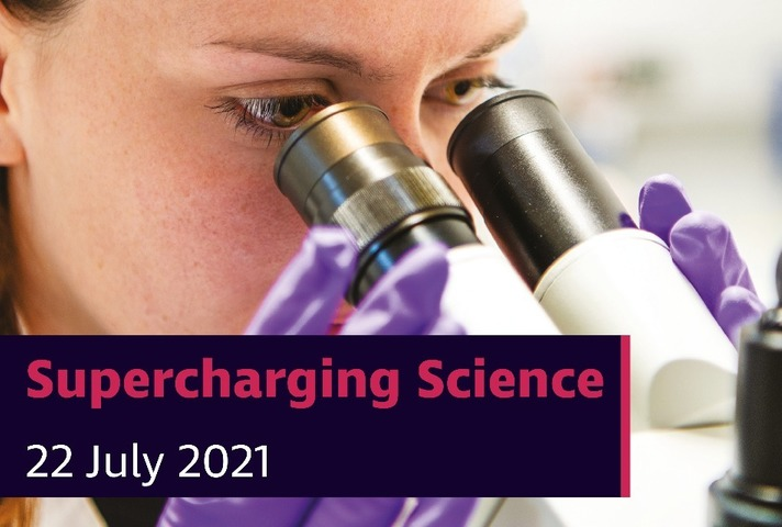 Supercharging science 22 July 2021