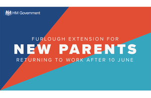 Furlough extension for new parents returning to work after 10 June