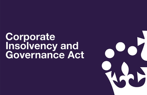 Corporate Insolvency and Governance Act in white text on a dark blue background with the crown logo.