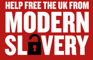 Image with text reads: help free the UK from modern slavery