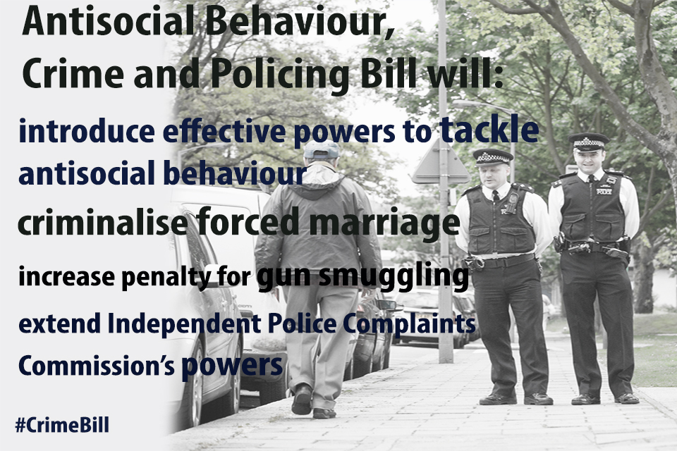 Antisocial Behaviour,Crime and Policing Bill