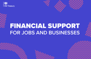 Financial support for jobs and businesses