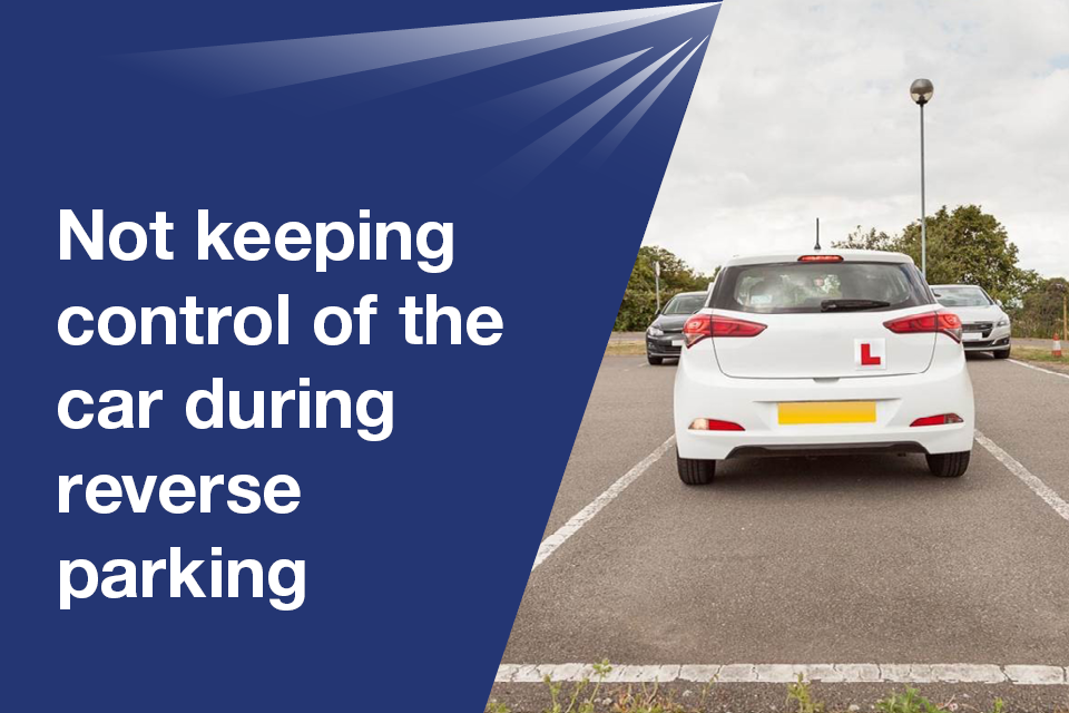 Not keeping control of the vehicle during reverse parking