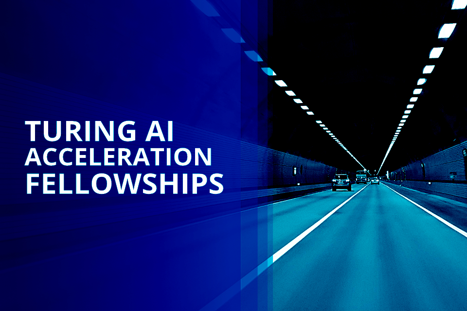 The Turing AI Acceleration Fellowships